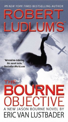 Eric Van Lustbader Robert Ludlum's The Bourne Objective Large Print