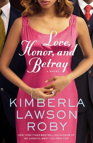 Kimberla Lawson Roby Love Honor And Betray