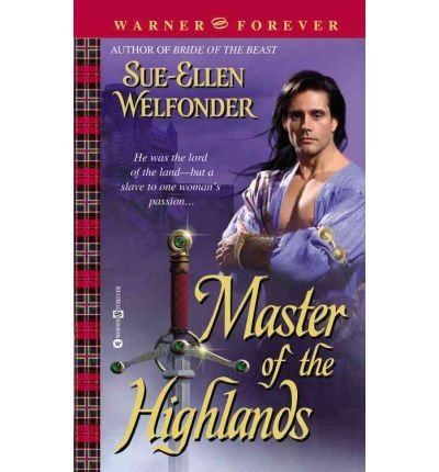 Sue Ellen Welfonder Master Of The Highlands