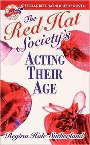 Regina Hale Sutherland Red Hat Society(r)'s Acting Their Age
