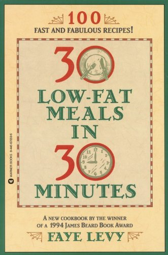 Faye Levy 30 Low Fat Meals In 30 Minutes