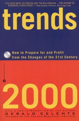 Gerald Celente Trends 2000 How To Prepare For And Profit From The Changes Of
