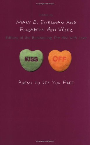 Mary D. Esselman Kiss Off Poems To Set You Free