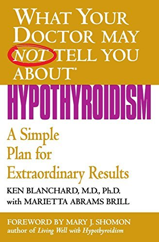 Blanchard Hypothyroidism A Simple Plan For Extraordinary Results