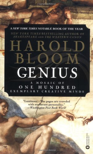 Harold Bloom Genius A Mosaic Of One Hundred Exemplary Creative Minds