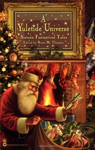 Brian M. Thomsen A Yuletide Universe Sixteen Fantastical Tales 1. Auflage And
