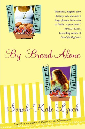Sarah Kate Lynch By Bread Alone