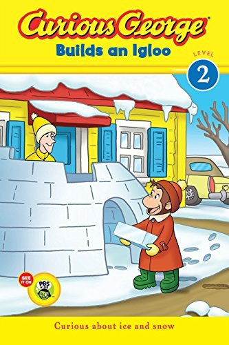 H. A. Rey Curious George Builds An Igloo