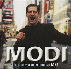 Modi Where They've Been Booking Me!