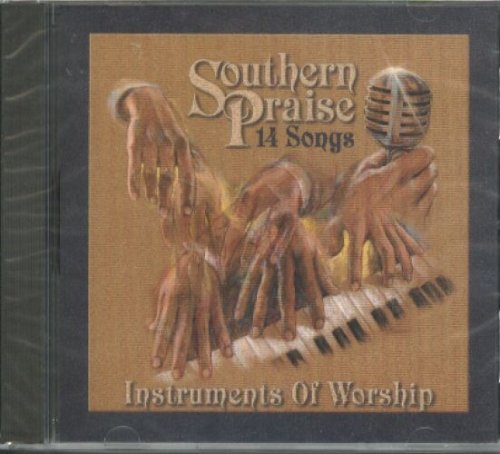 Southern Praise Instruments Of Worship