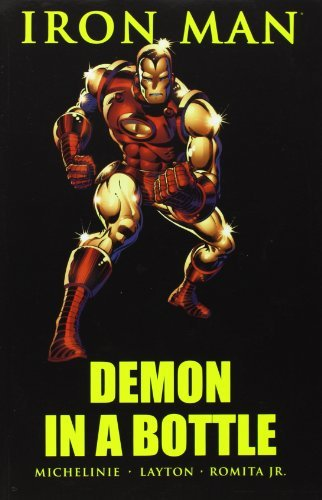 David Michelinie Iron Man Demon In A Bottle