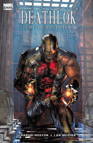 Charlie Huston Deathlok The Demolisher