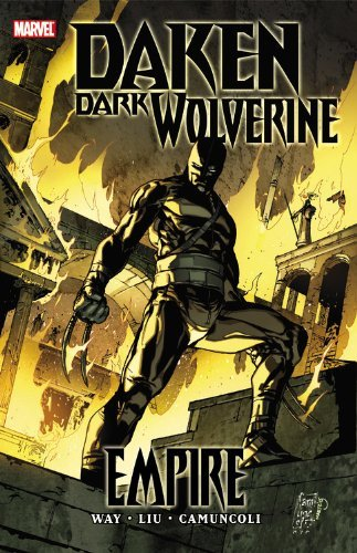 Daniel Way Daken Dark Wolverine Empire