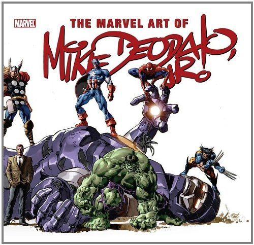David Campiti Marvel Art Of Mike Deodato Jr. The