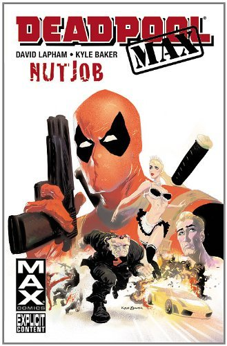 David Lapham Deadpool Max Nutjob