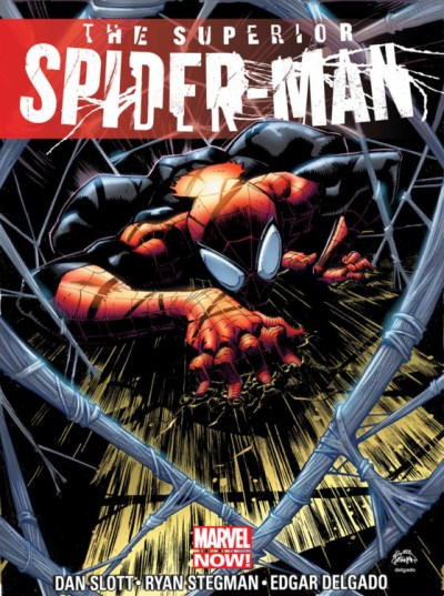 Dan Slott The Superior Spider Man Volume 1 My Own Worst Enemy