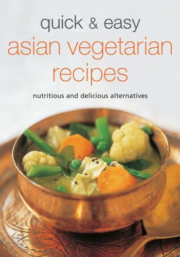 Periplus Editions Quick & Easy Asian Vegetarian Recipes Nutritious And Delicious Alternatives