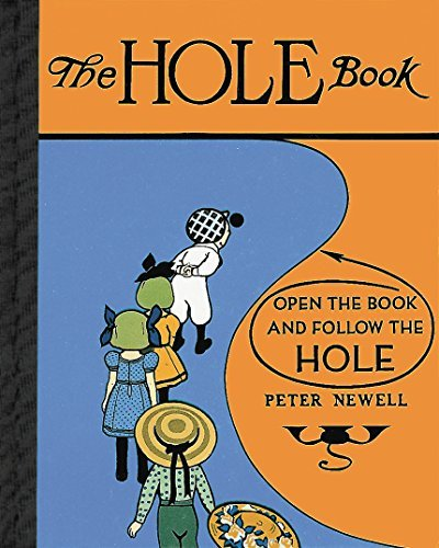 Peter Newell Hole Book