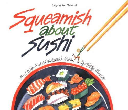 Betty Reynolds Squeamish About Sushi