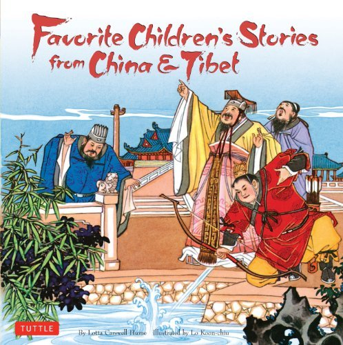 Lotta Carswell Hume Favorite Children's Stories From China & Tibet