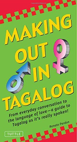 Renato Perdon Making Out In Tagalog (tagalog Phrasebook) Original