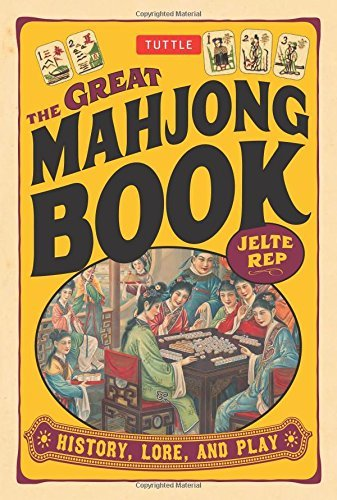 Jelte Rep Great Mahjong Book The History Lore And Play
