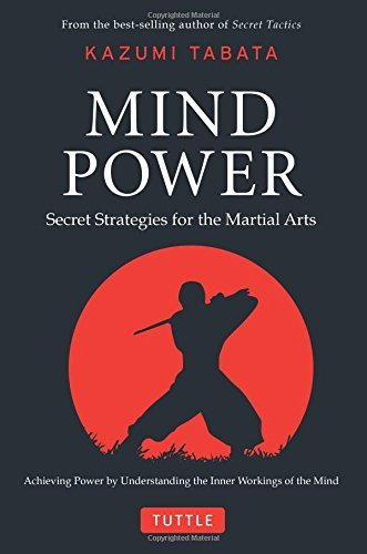 Kazumi Tabata Mind Power Secret Strategies For The Martial Arts (achieving