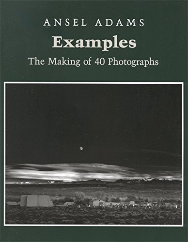 Ansel Adams Examples The Making Of 40 Photographs