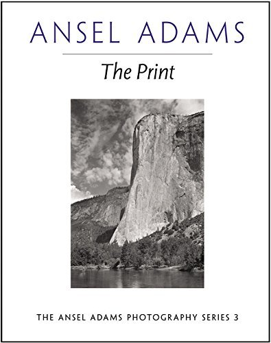 Ansel Adams The Print