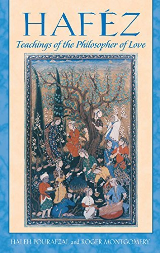 Haleh Pourafzal Hafez Teachings Of The Philosopher Of Love