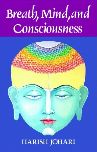 Harish Johari Breath Mind And Consciousness Original