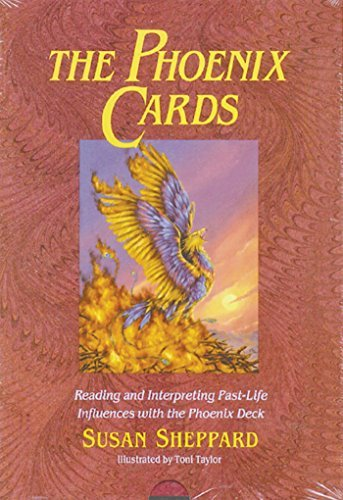 Susan Sheppard The Phoenix Cards Reading And Interpreting Past Life Influences Wit Revised