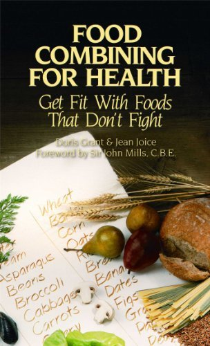 Doris Grant Food Combining For Health Get Fit With Foods That Don't Fight Original