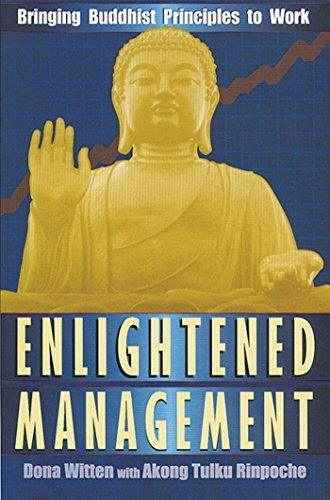 Dona Witten Enlightened Management Bringing Buddhist Principles To Work Us