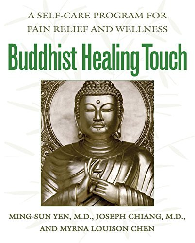 Ming Sun Yen Buddhist Healing Touch A Self Care Program For Pain Relief And Wellness Original