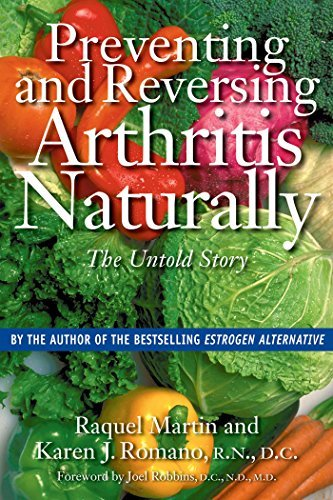 Raquel Martin Preventing And Reversing Arthritis Naturally The Untold Story