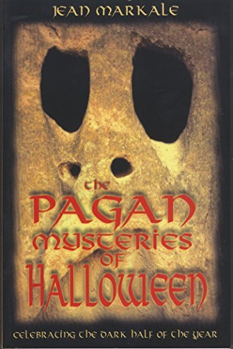 Jean Markale The Pagan Mysteries Of Halloween Original