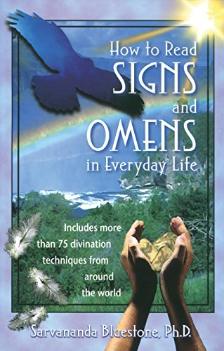 Sarvananda Bluestone How To Read Signs And Omens In Everyday Life Original