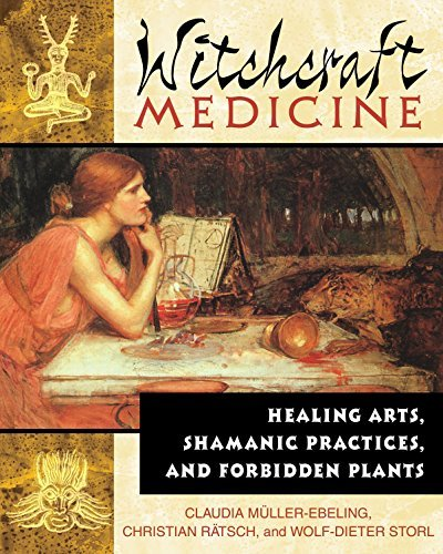 Claudia Muller Ebeling The Witchcraft Medicine How To Be Healthy And Productive Using Music And