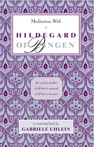 Gabriele Uhlein Meditations With Hildegard Of Bingen Original