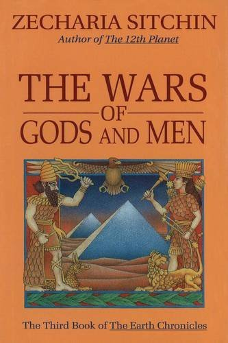 Zecharia Sitchin The Wars Of Gods And Men (book Iii)