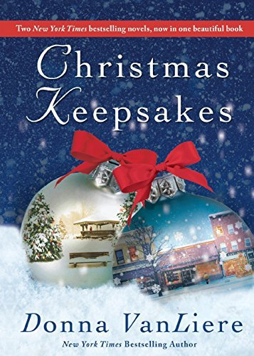 Donna Vanliere Christmas Keepsakes Two Books In One The Christmas Shoes & The Chris