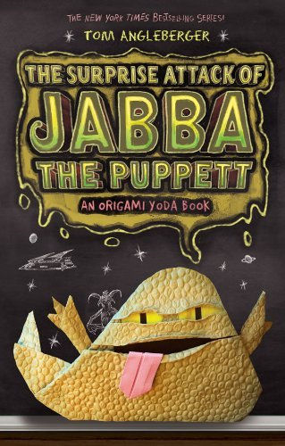 Tom Angleberger The Surprise Attack Of Jabba The Puppett Star Wars