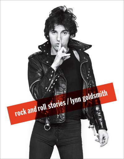 Lynn Goldsmith Rock And Roll Stories