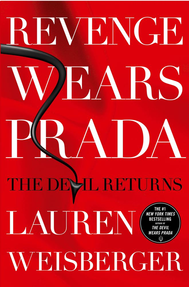 Lauren Weisberger Revenge Wears Prada The Devil Returns