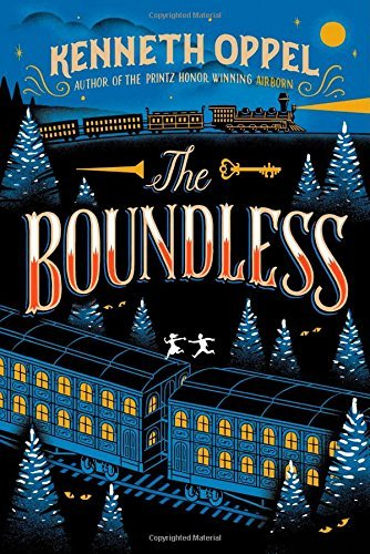 Kenneth Oppel The Boundless