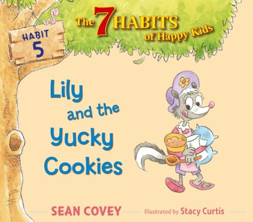 Sean Covey Lily And The Yucky Cookies