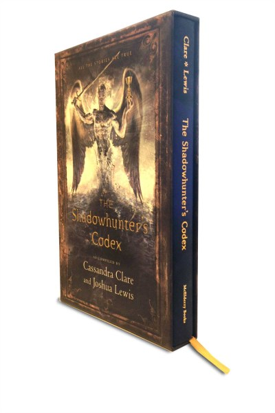 Cassandra Clare The Shadowhunter's Codex Being A Record Of The Ways And Laws Of The Nephil 0027 Edition;