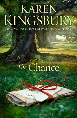 Karen Kingsbury The Chance