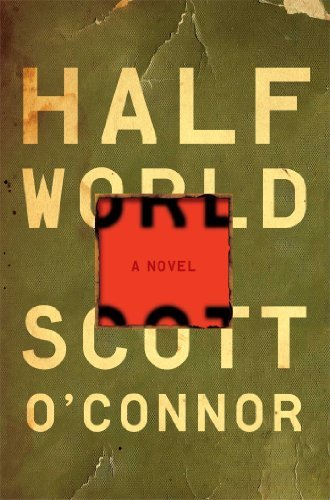 Scott O'connor Half World